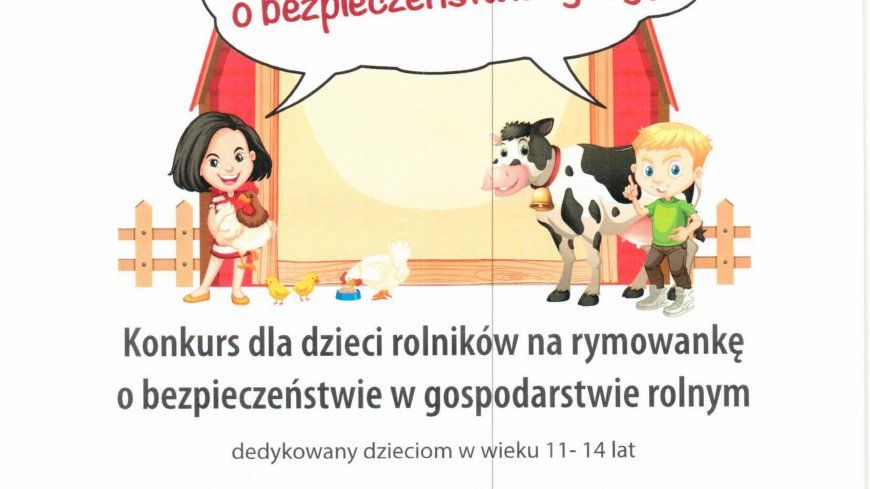 Konkurs dla dzieci rolników na rymowankę o bezpieczeństwie w gospodarstwie